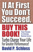 If At First You Don't Succeed, Buy This Book is an easy-to-read motivational book
